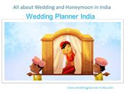 All about Wedding and Honeymoon in India