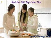 Khi Ba Noi Tro Lam Tho - Nguoi Phuong Nam