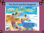 The Duck and the Kangaroo Class VIII  new
