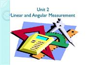 unit 2 LINEAR AND ANGULAR MEASUREMENT
