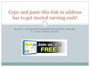 Click Me to Earn cold hard cash FREE