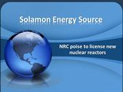 Solamon Energy Sources : NRC poise to license new nuclear reactors