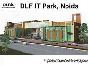 DLF IT Park- Noida Call 09958959555