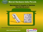 Door Hinges by Morvel Hardware India Pvt.Ltd., New Delhi