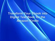 Transform Your Ebook into Digital Text Book for the Amazon Kindle