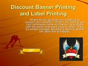 Discount Banner Printing and Label Printing