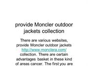 provide Moncler outdoor jackets collection