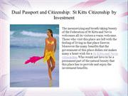 Dual Passport and Citizenship: St Kitts Citizenship by Investment