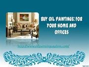 Buy Oil Paintings For Your Home and Offices