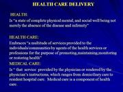 HEALTH CARE DELIVERY PHC