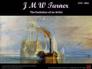JMW Turner - The Evolution of an Artist