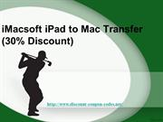 iPad to Mac Transfer (30% Discount)