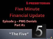 PMG Audiocast Presentation Episode 3 - Denials Part 2