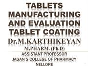 TABLETS MANUFACTURING TABLET COATING