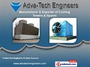Industrial Cooling Towers by Adva-Tech Engineers, Ahmedabad