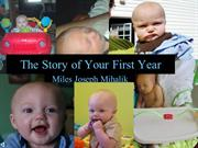 The Story of Your First Year