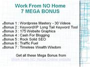 GET The Work From No Home System BONUS