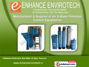 Water Treatment Plants by Enhance Envirotech, New Delhi, New Delhi