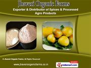Organic Products and Spices by Jhaveri Organic Farms, Vadodara