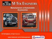 Automobile Accessories by M Tek Engineers, Pune