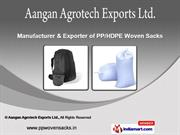 Woven Sacks by Aangan Agrotech Exports Ltd., Ahmedabad