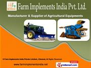 Farming Equipment by Farm Implements India Pvt. Ltd., Chennai