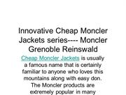 Innovative Cheap Moncler Jackets series---- Moncler Grenoble Reinswald