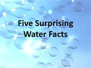 Five Surprising Water Facts