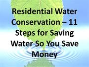Residential Water Conservation – 11 Steps for Saving Water So You Save