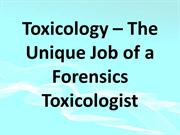 Toxicology – The Unique Job of a Forensics Toxicologist