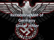 Germany reconstruction under hitler