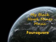 My Black Hawk Mines Music - Foursquare