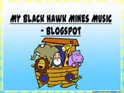My Black Hawk Mines Music - Blogspot