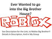 Be in Big Brother - Roblox Edition...