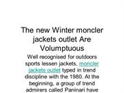 The new Winter moncler jackets outlet Are Volumptuous