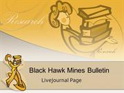 Black Hawk Mines Bulletin Livejournal Page
