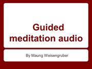 A Basic Look at Guided Meditation Audio
