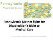 Pennsylvania Mother fights for Disabled Son's Right to Medical Care