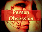 Person Obsession