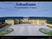 Schonbrunn Palace - The Hapsburg Palace in Vienna