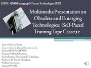 Multimedia Presentation on Obsolete and Emerging Technologies  Self Pa