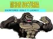 MISION NOCTURNA