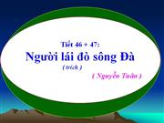 Ngu van 12 tiet 46, 47 Nguoi lai do song Da