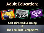 Adult Education: Self-Directed Learning and Feminist Theory