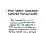 A Real Fashion Statement - authentic moncler outlet