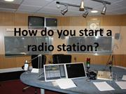5 Steps To Starting A Radio Station