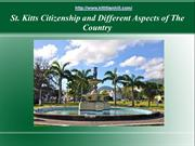 St. Kitts Citizenship and Different Aspects of The Country