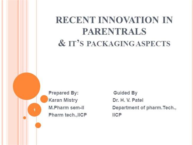 Recent Innovations in Parenterals & It's Packaging Aspects |authorSTREAM