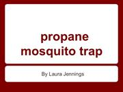 Propane Mosquito Trap: How Does it Work?