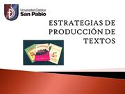 ESTRATEGIDAS DE PRODUCCIN DE TEXTOS